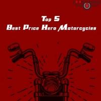 Top 5  Hero Motorcycles in Best Price